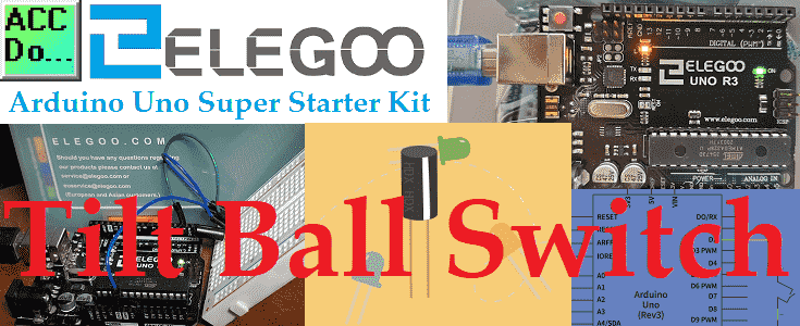 Arduino Uno Super Starter Kit Tilt Ball Switch